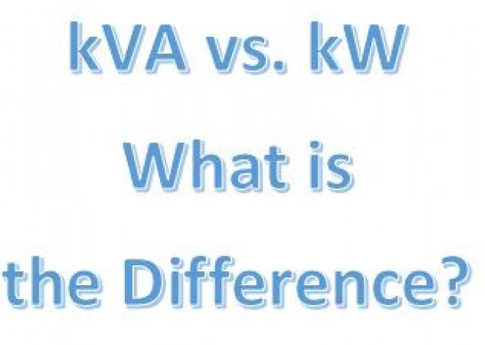 kVA versus kW; what is the difference?
